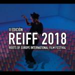 REIFF 2018, Festival Internacional de Cine Raíces de Europa. 7-9 nov